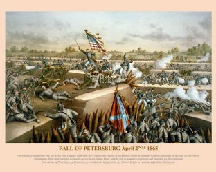 Petersburg - Fall of Petersburg April 2nd 1865